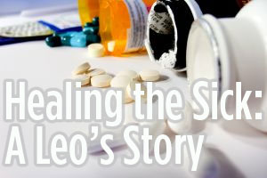 Healing the Sick: A Leo's Story